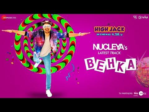 Behka | High Jack | Sumeet Vyas, Sonnalli Seygall & Mantra | Nucleya | Vibha Saraf