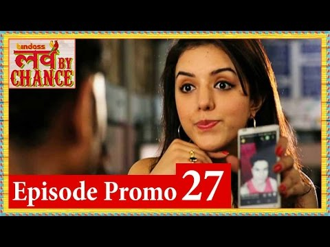 Love By Chance - Episode 27 Official Promo - bindass