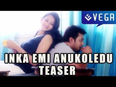 Inka Emi Anukoledu Teaser - Latest Telugu Movie