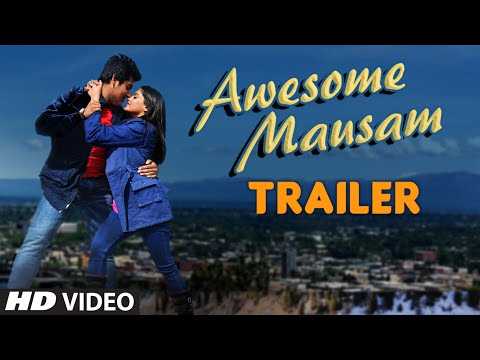 Awesome Mausam Theatrical Trailer