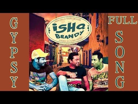 GYPSY - FULL SONG | ALFAAZ | ISHQ BRANDY - NEW PUNJABI MOVIE | LATEST PUNJABI SONGS 2014 | CATRACK