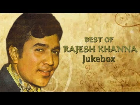 Rajesh Khanna Old Hindi Songs - Hit Songs Jukebox Collection - Evergreen Hindi Songs