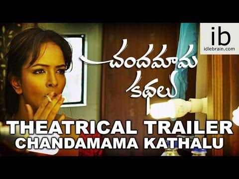 Chandamama Kathalu theatrical trailer - idlebrain.com