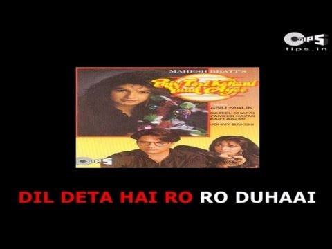 Dil Deta Hai Ro Ro Duhai with Lyrics - Alka Yagnik - Phir Teri Kahani Yaad Aayi