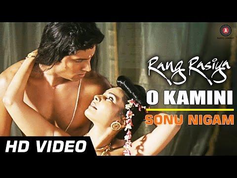 O Kamini Official Video HD | Rang Rasiya | Randeep Hooda & Rashaana Shah