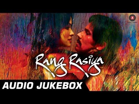 Rang Rasiya Audio Jukebox | Rang Rasiya | Randeep Hooda & Nandana Sen | Full Songs