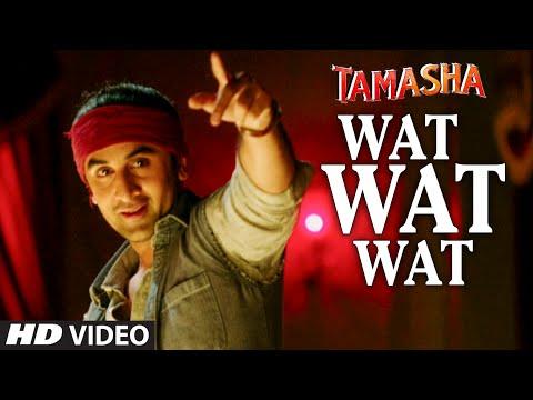 Wat Wat Wat VIDEO Song | Tamasha | Ranbir Kapoor, Deepika Padukone | T-Series