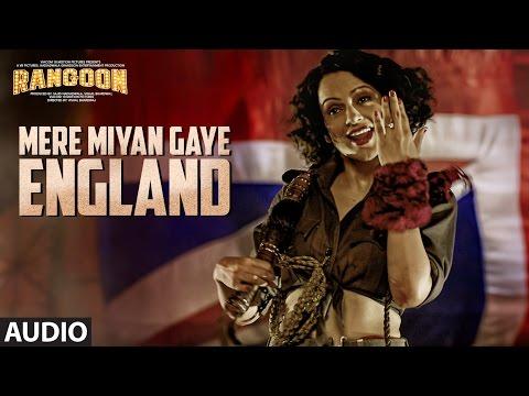 Mere Miyan Gaye England Full Audio Song | Rangoon