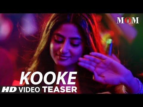 MOM : Kooke Kawn Song Teaser | Sridevi Kapoor, Akshaye Khanna, Nawazuddin Siddiqui