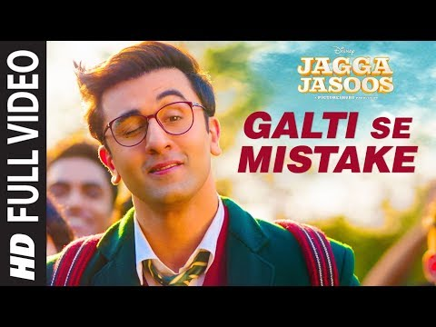 Jagga Jasoos: Galti Se Mistake Full Video Song   Ranbir, Katrina   Pritam, Arijit, Amit   Amitabh B