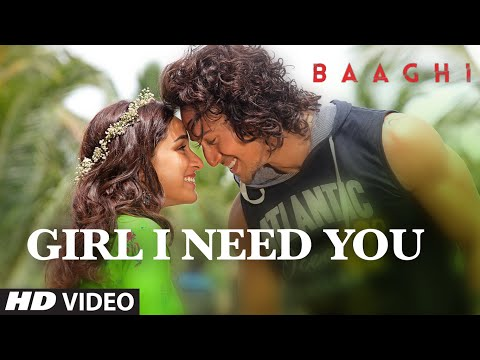 Girl I Need You Song | BAAGHI