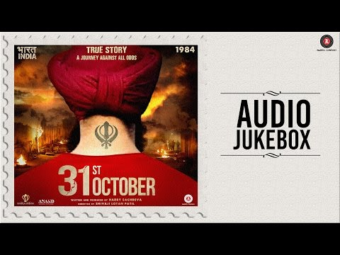 31st October - Full Movie Audio Jukebox