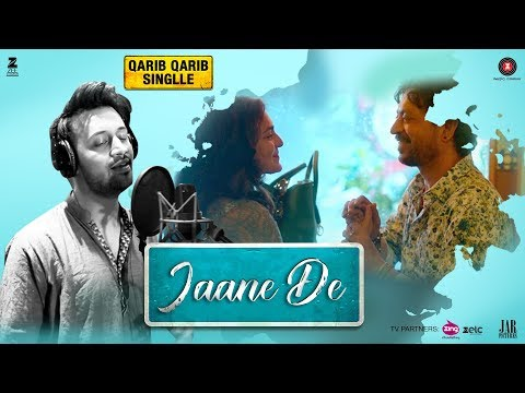 Jaane De | Qarib Qarib Singlle | Irrfan I Parvathy | Vishal Mishra feat. Atif Aslam