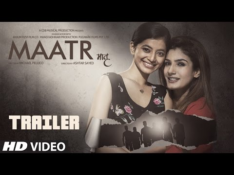 Maatr Official Trailer | Ashtar Sayed | RAVEENA TANDON