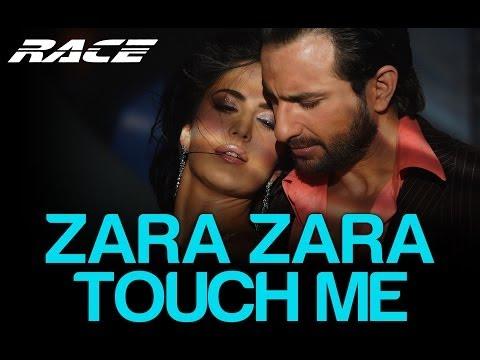 Race (Katrina Kaif) Zara Zara Touch Me (Full Song) Official - HQ