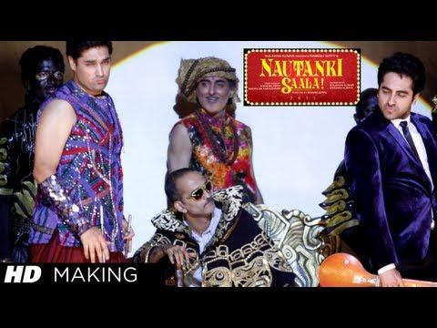 Nautanki Saala Film Making | Ayushmann Khurrana, Kunaal Roy Kapur, Pooja Salvi,