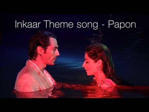 Inkaar Title Song | Papon, Shahid Maliya