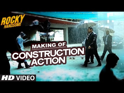 CONSTRUCTION ACTION (Making) - Rocky Handsome