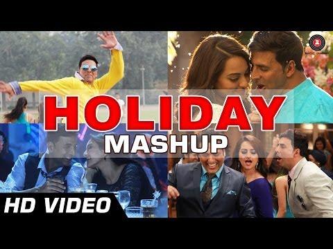 HOLIDAY MASHUP - DJ Notorious   Akshay Kumar, Sonakshi Sinha   Bollywood Remix Songs