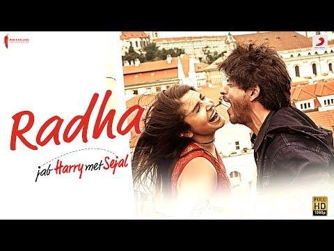 Radha – Jab Harry Met Sejal | Shah Rukh Khan | Anushka Sharma | Pritam | Imtiaz Ali| Latest Hit 2017