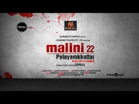 Malini 22 Palayamkottai Teaser