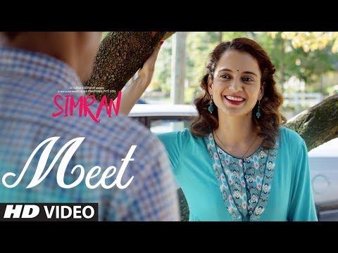 Arijit Singh: Meet Song   Simran   Kangana Ranaut   Sachin-Jigar