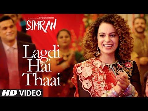 Simran: Lagdi Hai Thaai Song   Kangana Ranaut   Guru Randhawa, Jonita Gandhi   Sachin-Jigar