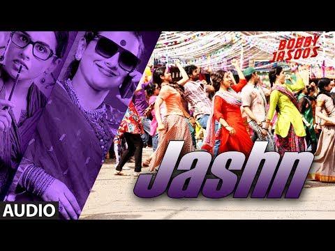 Bobby Jasoos: Jashn Full Audio Song   Vidya Balan   Shreya Ghosal