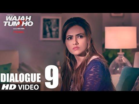 Wajah Tum Ho:Dialogue PROMO 9
