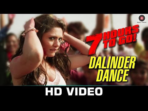 Dalinder Dance - 7 Hours to Go