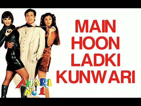 Anari No 1 - Main Hoon Ladki Kunwari