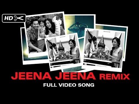 Jeena Jeena Remix Full Video Song | Badlapur