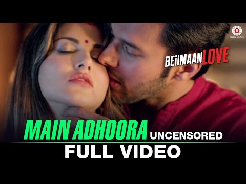 Main Adhoora - Uncensored | Beiimaan Love