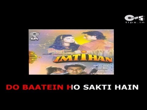 Do Baatein Ho Sakti Hai with Lyrics - Kumar Sanu - Imtihan - Sing Along