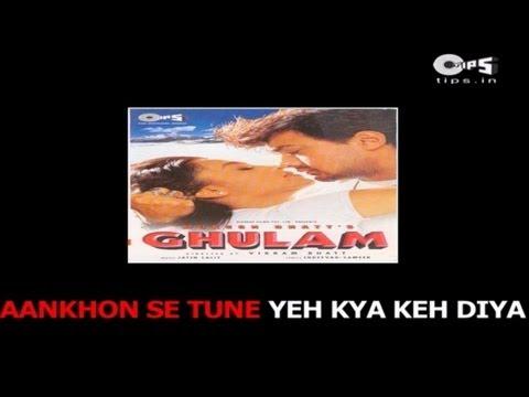 Aankhon Se Tune with Lyrics - Ghulam - Kumar Sanu & Alka Yagnik - Sing Along