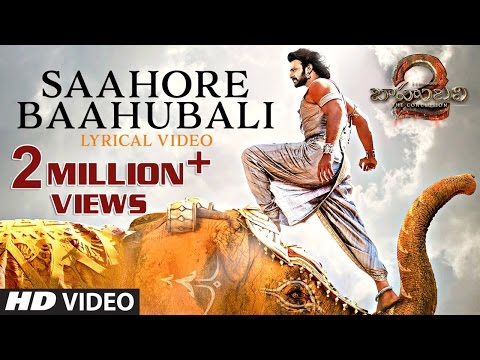 Saahore Baahubali Full Song With Lyrics - Baahubali 2 Songs | Prabhas, MM Keeravani | SS Rajamouli