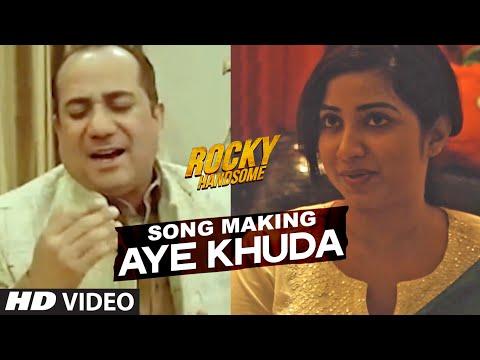 AYE KHUDA song - ROCKY HANDSOME