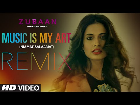 MUSIC IS MY ART (REMIX) Video Song - ZUBAAN