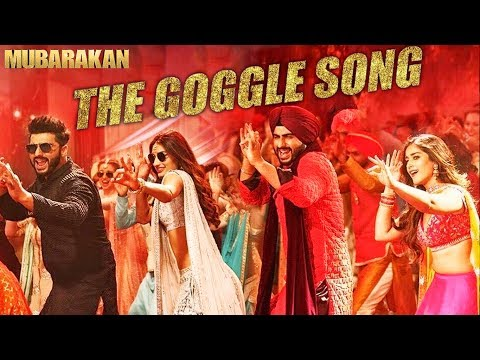 The Goggle Song | Mubarakan