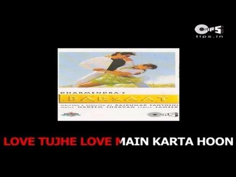Teri Adaon Pe Marta Hoon with Lyrics - Barsaat - Kumar Sanu & Alka Yagnik - Sing Along