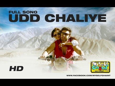 Udd Chaliye | Myself Ghaint | Full Video