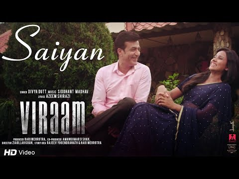 Saiyan | Viraam | Divya Dutt | Siddhant Madhav | Latest Bollywood Song 2017 | Releasing 24th Nov