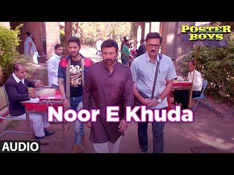 Noor E Khuda Full Audio Song | Poster Boys | Kailash Kher | Sunny & Bobby Deol Shreyas Talpade
