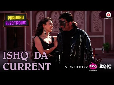 Ishq Da Current | Prakash Electronic