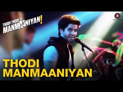 Thodi Manmaaniyan | Thodi Thodi Si Manmaaniyan | Arsh Sehrawat & Shrenu Parikh | Nikhil D'Souza