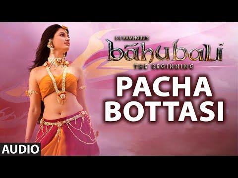 Pacha Bottasi Full Song (Audio) || Baahubali || Prabhas, Rana, Anushka, Tamannaah || Bahubali Songs