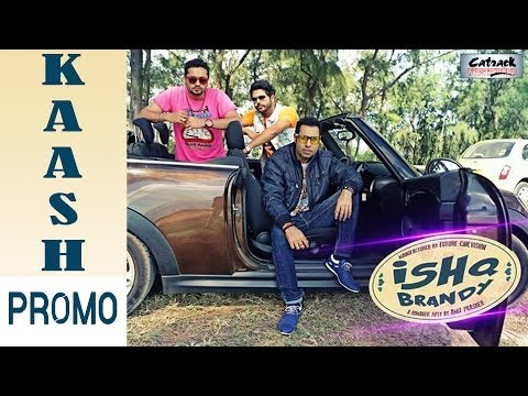 KAASH - PROMO | GEETA ZAILDAR | ISHQ BRANDY - NEW PUNJABI MOVIE | LATEST PUNJABI SONGS 2014