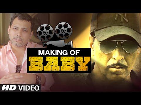 Making of BABY (Full Video) | Akshay Kumar, Neeraj Pandey | T-Series