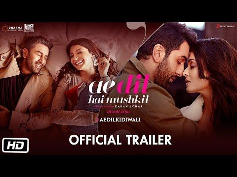 Ae Dil Hai Mushkil | Trailer