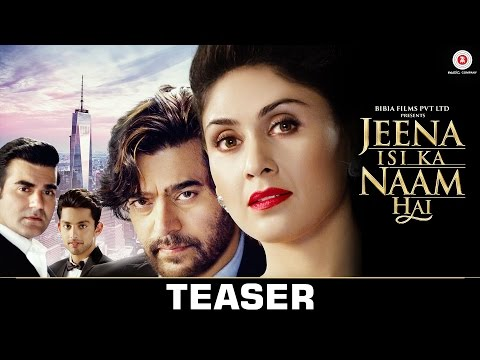 Jeena Isi Ka Naam Hai - Teaser